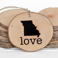 Missouri Love state shape Maple wood slice ornament or magnet Set of 4.  Wedding favor, Bridal Shower, Country Chic, Rustic, Valentine Gift