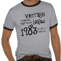 30th Birthday Gift 1983 Vintage Brew Name For Him T-shirt from Zazzle.com