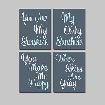 BOY You Are My Sunshine Wall Art CANVAS or Prints Gray Blue Nursery Rhyme Quote Song Set of 4 Baby Crib