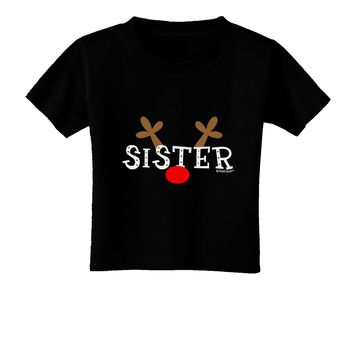 Matching Family Christmas Design - Reindeer - Sister Toddler T-Shirt Dark by TooLoud