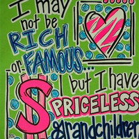Southern Chics Funny Priceless Grandchildren Grandma Nana Girlie Bright T Shirt