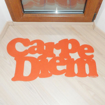 "Carpe Diem floor mat. Custom doormat. Positive sign: ""seize the day"""