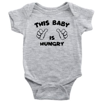 This Baby Is Hungry - Funny Baby Onesuit