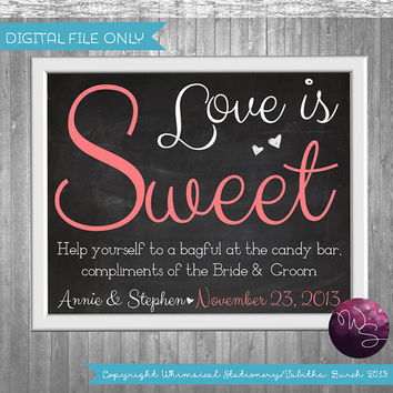 "Candy Buffet/Table Sign for Wedding (Printable File Only) ""Love is Sweet"" Candy Table Sign; Wedding Sign; Choose from White or Chalkboard"