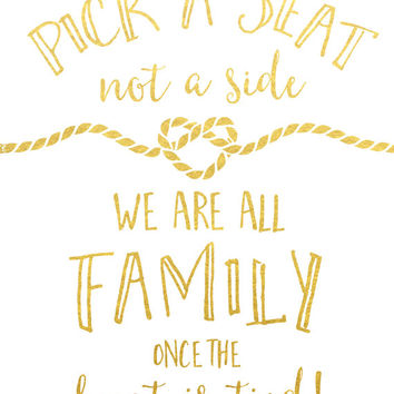 Pick a Seat Wedding Sign / ACTUAL FOIL / Choose a Seat Print / Gold Wedding Sign / Gold Foil Wedding Print / Whimsical Wedding Sign