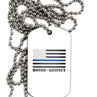 Honor Respect Blue Line Adult Dog Tag Chain Necklace