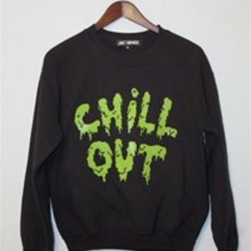 CHILL OUT Unisex Crew Neck Sweatshirt