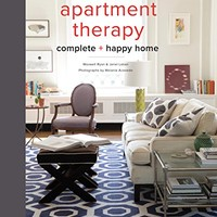 Apartment Therapy Complete and Happy Home Kindle Edition