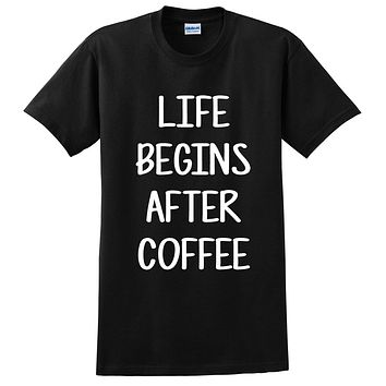 Life begins after coffee love coffee college university student life cool funny gift idea T Shirt