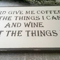 Funny Kitchen Sign. Funny Sign. Funny Gift. Lord Give Me Coffee. Funny Gift for Her. Birthday Gift For Her. Gift For Girlfriend.