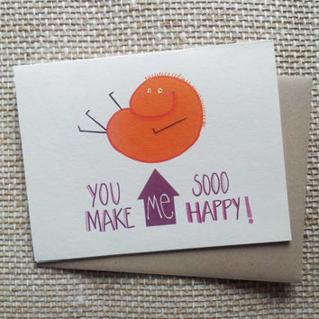 you make me happy card with orange monster - cute love card for him for her - crush card - happy love card