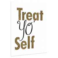 Treat Yo Self - Canvas Art Print - Wall Art - Home Decor -gold glitter - inspirational saying - feminine quotes - funny office art sayings