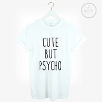 CUTE BUT PSYCHO T SHIRT ZOELLA HIPSTER HATE LOVE SWAG BLOGGER TUMBLR FASHION