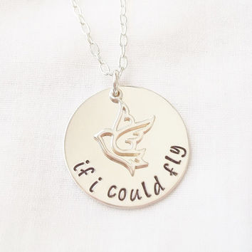 If I Could Fly Necklace ~ Sterling Silver, Hand Stamped, One Direction, Lyrics, Inspirational Jewelry, Bird, Gift