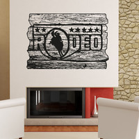 Vinyl Wall Decal Sticker Rodeo Sign #OS_AA1597