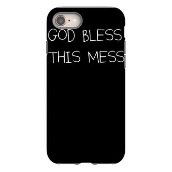 god bless this mess iPhone 8