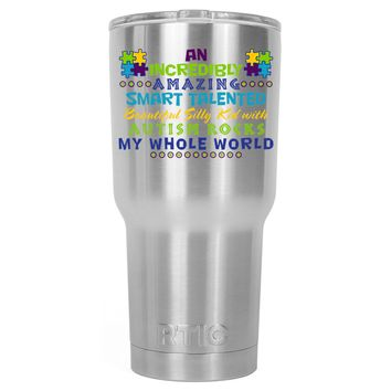 RTIC An Amazing Smart Talented Kid with Autism 30 oz Tumbler Cup