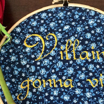 Bachelor TV Show Gift- Villains Gonna Vill - Bachelorette Finished Embroidery Hoop