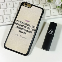 Harry Potter Albus Dumbledore Quote iPhone 6 Plus | 6S Plus Case Planetscase.com