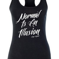 Women's Normal Is An Illusion Tank Top - Black