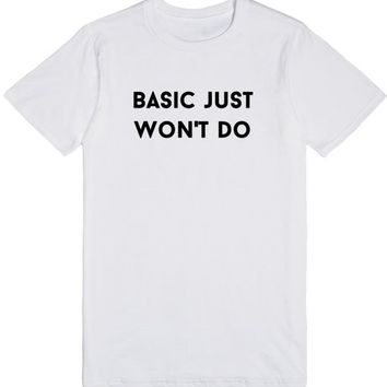 basic just won't do