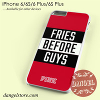 Victoria's Secret Pink Fries Before Guys Phone case for iPhone 6/6s/6 Plus/6S plus