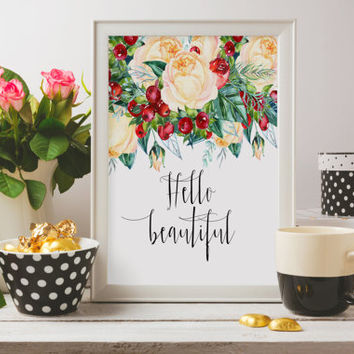 "Love poster ""Hello Beautiful"" Typographic print Instant download Gift Idea Gift for couples Typography quote Frloal quotes Wall decor"