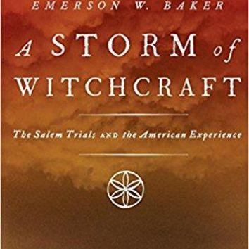 A Storm of Witchcraft Pivotal Moments in American History