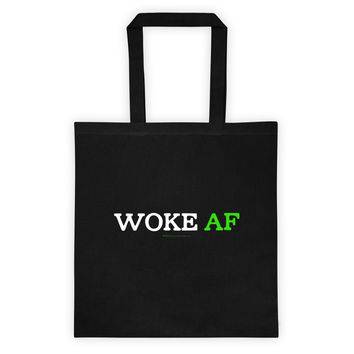 Woke AF Social Justice Awareness Cool Slang Double Sided Print Tote Bag