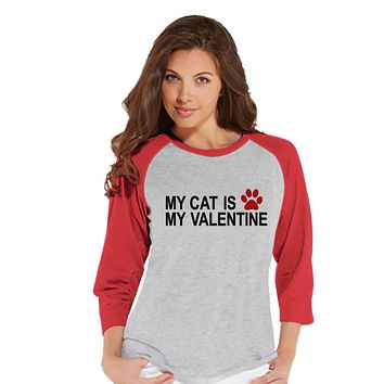 Ladies Valentine Shirt - Funny Cat Valentine Shirt - Womens Happy Valentines Day Shirt - Funny Anti Valentines Gift for Her - Red Raglan