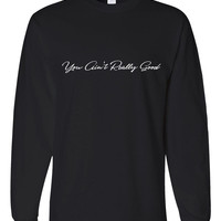 "Harry Styles ""Sign of the Times - You Ain't Really Good"" Unisex Adult Long Sleeved T-Shirt"