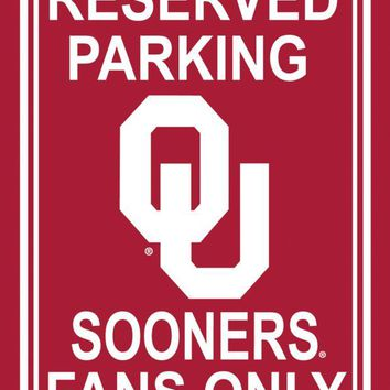DCCKG8Q NCAA Oklahoma Sooners 12' X 18' Plastic Parking Sign