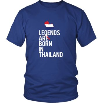 Thailand Shirt - Legends are born in Thailand - National Heritage Gift