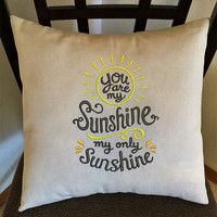 You are My Sunshine Decorative Embroidered Throw Pillow