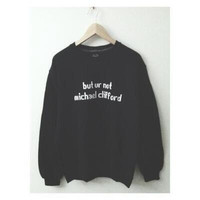 MICHAEL CLIFFORD CREWNECK