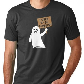 I Used To Be Somebody Ghost T-Shirt