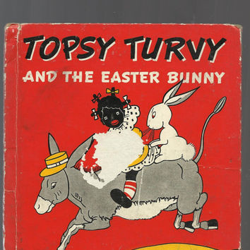 Black Americna, Vintage 1939 Children's Book, Topsy Turby And The Easter Bunny, Hardcover, Great Illustrations,