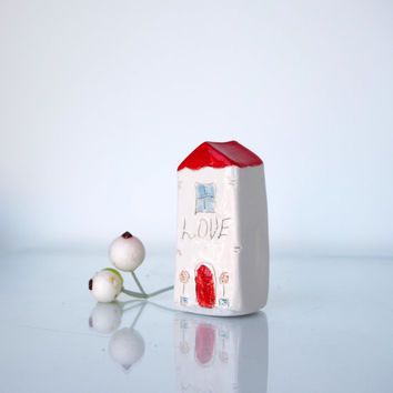 LOVE little Clay House, Motivational cermic house,  Handmade tiny ceramics sculptures, housewarming gift/present
