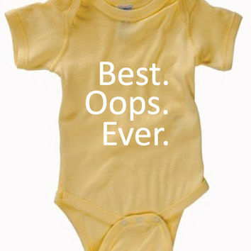 Infant Clothing - Best Oops Ever Onesuit - Children (0-18 Months)