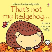 That's Not My Hedgehog by Fiona Watt Board Books Book