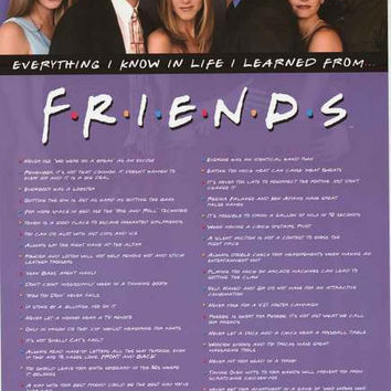 Friends Everything I Know Quotes Poster 24x36