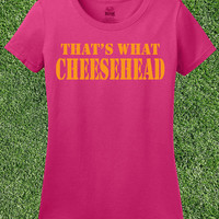 Womens Cheesehead Shirt Ladies Packer Tee Green Bay Wisconsin Girls Fitted T Shirt Cotton Small Medium Large Xlarge 2Xl 3XL Pink White Crew
