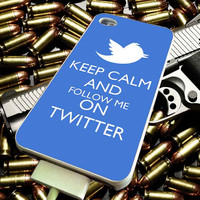 Keep Calm And Follow Me on Twitter for iPhone 4/4s/5/5s/5c/6/6 Plus Case, Samsung Galaxy S3/S4/S5/Note 3/4 Case, iPod 4/5 Case, HtC One M7 M8 and Nexus Case ***