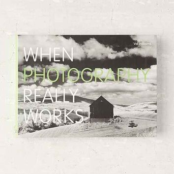 When Photography Really Works By Val Williams- Assorted One