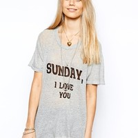 Wildfox T-Shirt With Sunday I Love You Print