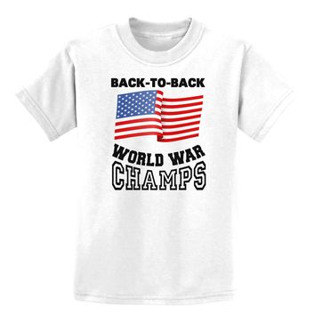 Back to Back World War Champs Childrens T-Shirt