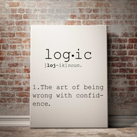 Funny Science Quote Wall Art Logic Definition Nerdy Gift Geek Funny Wall Art Typography Print Word Art Funny Poster INSTANT DOWNLAOD ART