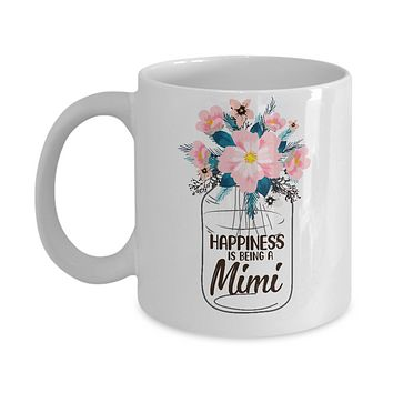 Happiness Is Being Mimi Life Flower Mimi Gifts Mug