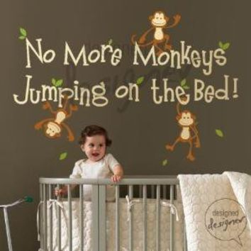 No More Monkeys Jumping On The Bed  dd1028 by designedDESIGNER