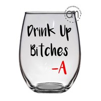 Pretty Little Liars, Drink up Bitches